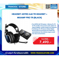 HEADSET ASTRO A40 TR HEADSET + MIXAMP PRO TR (BLACK)