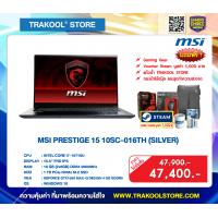 MSI PRESTIGE 15 10SC-016TH (SILVER)